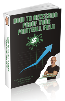 Recession Proof your Paintball Field! E-book.