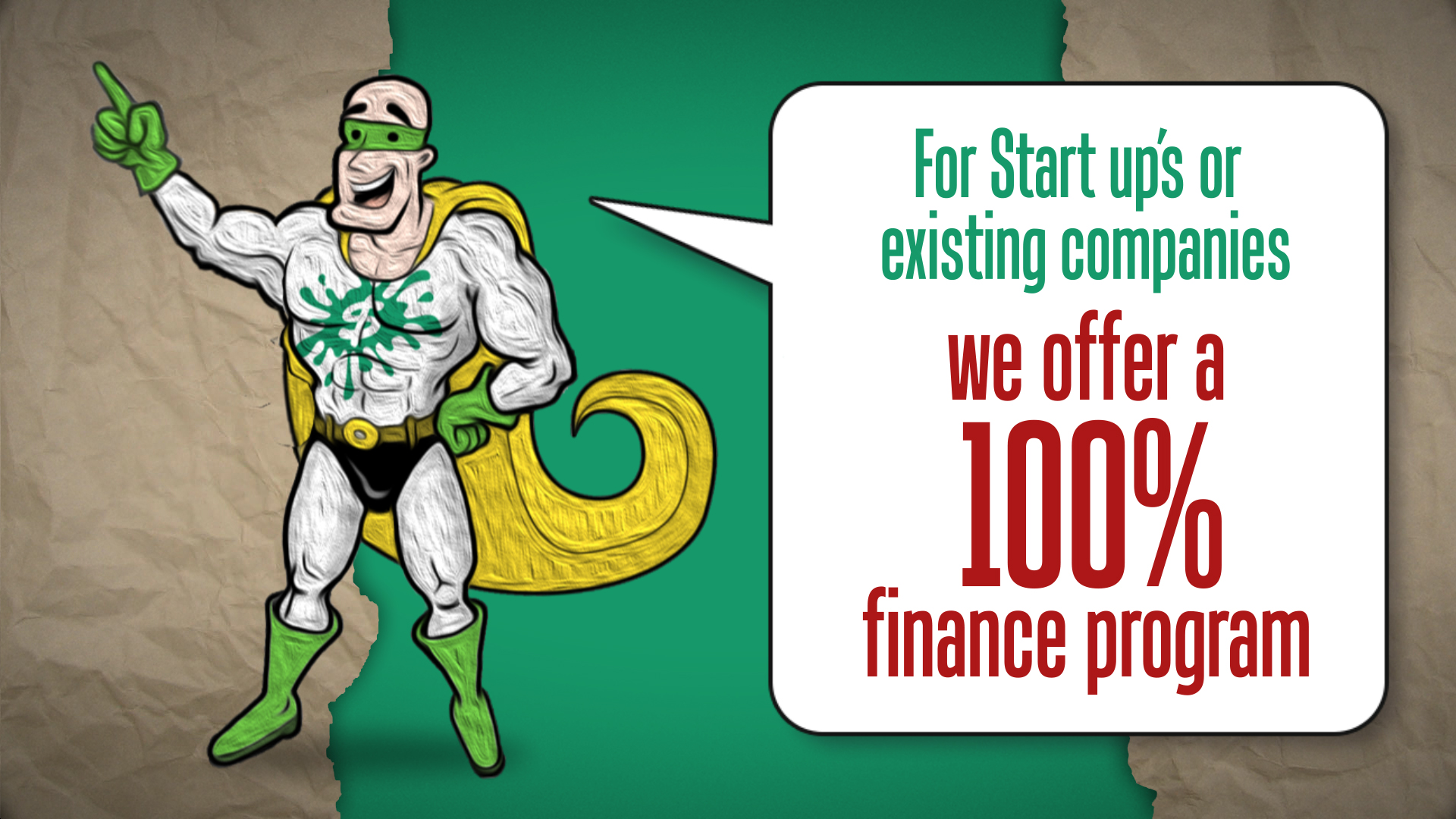 (b)100% FINANCING FOR START UPS WORLD WIDE !